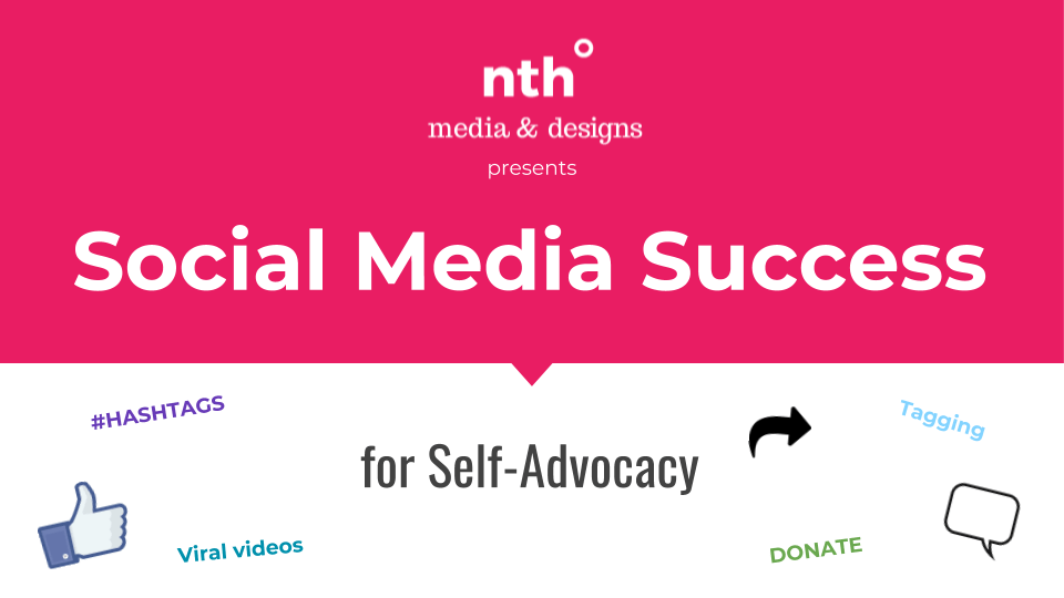 Graphic: Social Media Success for Self-Advocacy